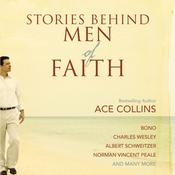 Stories Behind Men of Faith Audiobook, by Ace Collins
