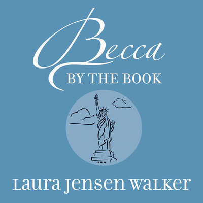 Becca by the Book Audiobook, by Laura Jensen Walker