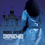 Conspiracy in Kiev Audiobook, by Noel Hynd