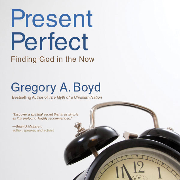 Printable The Present Perfect: Finding God in the Now Audiobook Cover Art