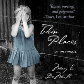 Thin Places: A Memoir Audiobook, by Mary E. DeMuth