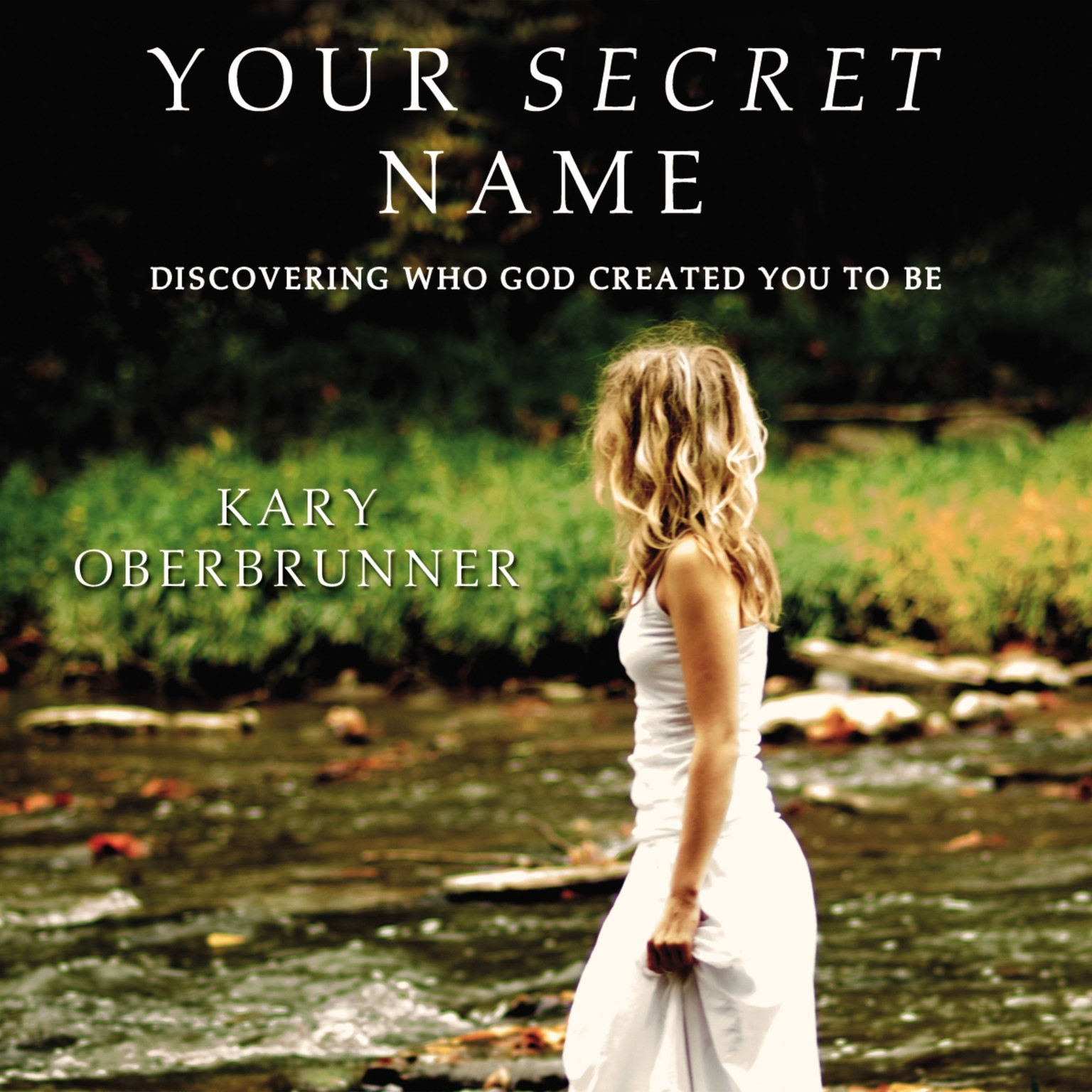 Printable Your Secret Name: Discovering Who God Created You to Be Audiobook Cover Art