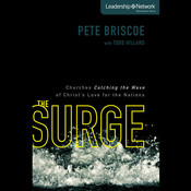 The Surge: Churches Catching the Wave of Christs Love for the Nations, by Pete Briscoe