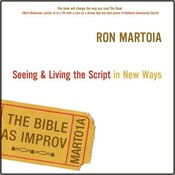 The Bible as Improv Audiobook, by Ron Martoia