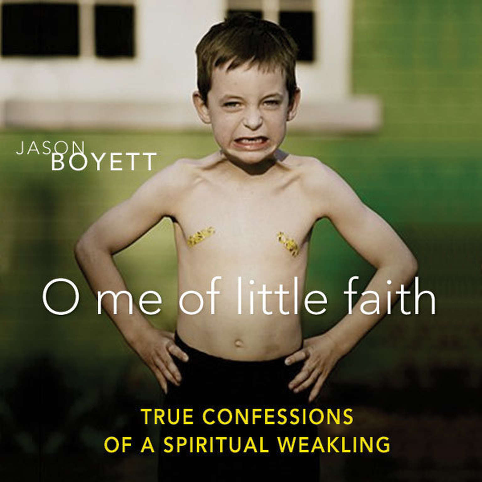 Printable O Me of Little Faith: True Confessions of a Spiritual Weakling Audiobook Cover Art