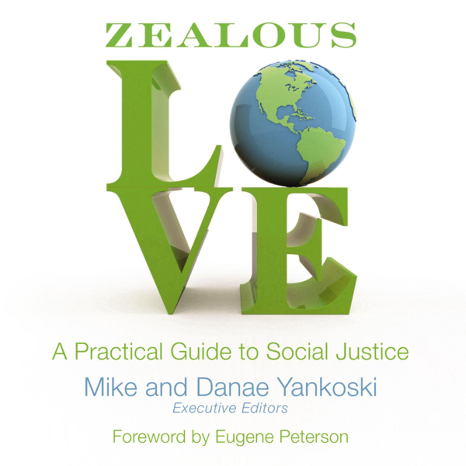 Printable Zealous Love: A Practical Guide to Social Justice Audiobook Cover Art