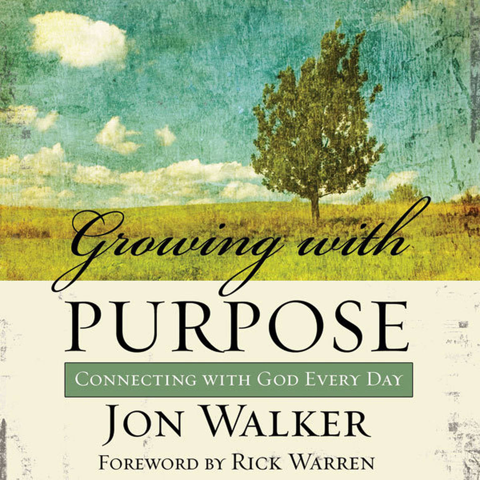 Printable Growing with Purpose: Connecting with God Every Day Audiobook Cover Art