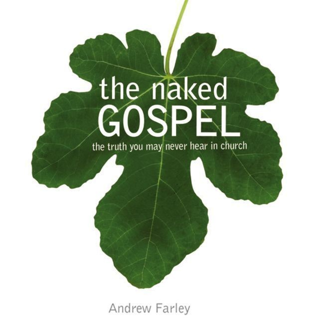 Printable The Naked Gospel: The Truth You May Never Hear in Church Audiobook Cover Art