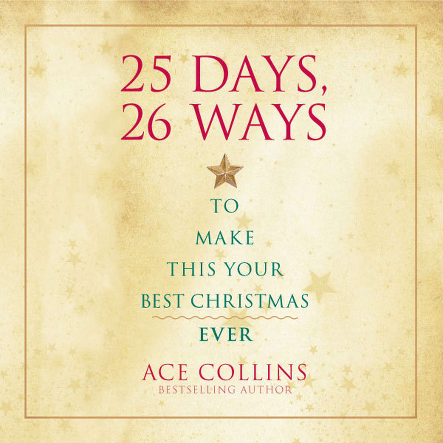 Printable 25 Days, 26 Ways to Make This Your Best Christmas Ever Audiobook Cover Art