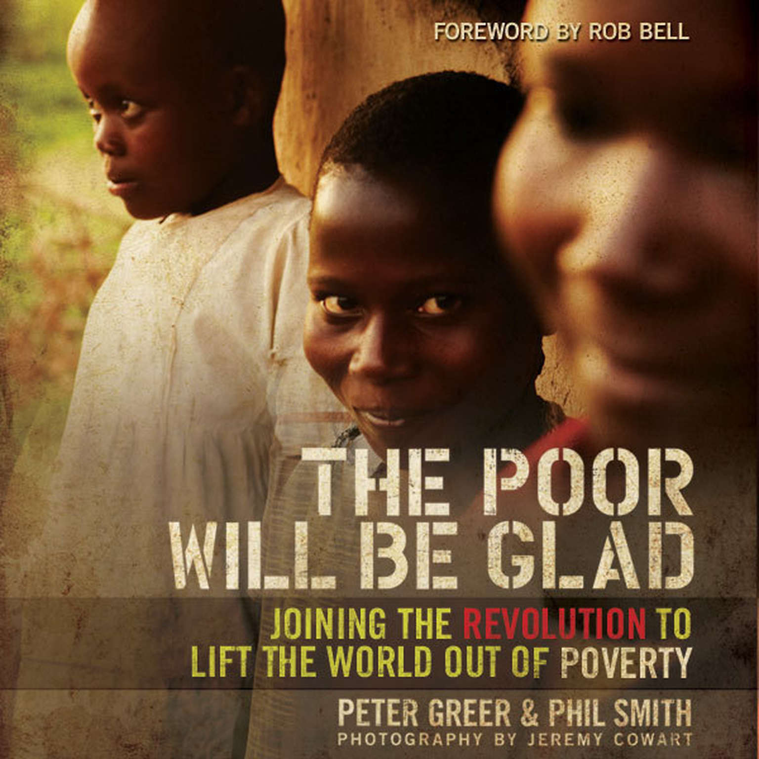 Printable The Poor Will Be Glad: Joining the Revolution to Lift the World Out of Poverty Audiobook Cover Art