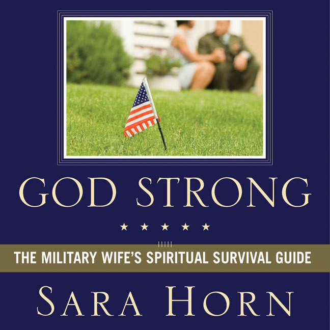 Printable God Strong: Exploring Spiritual Truths Every Military Wife Needs to Know Audiobook Cover Art
