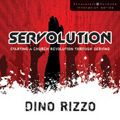Servolution: Starting a Church Revolution through Serving Audiobook, by Dino Rizzo
