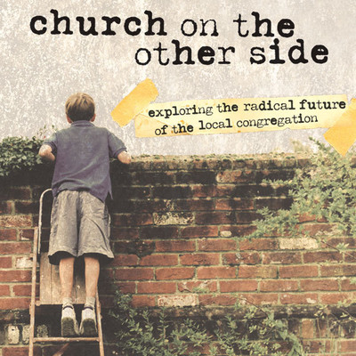 The Church on the Other Side: Exploring the Radical Future of the Local Congregation Audiobook, by Brian D. McLaren