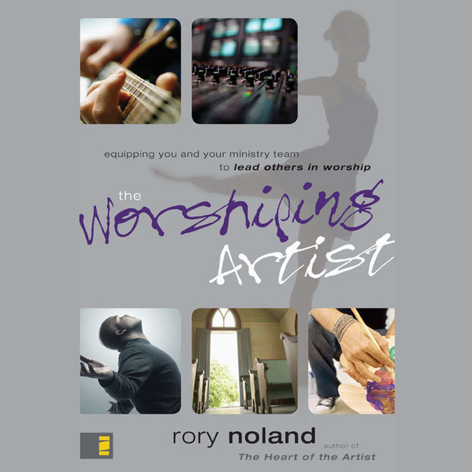 Printable The Worshiping Artist: Equipping You and Your Ministry Team to Lead Others in Worship Audiobook Cover Art
