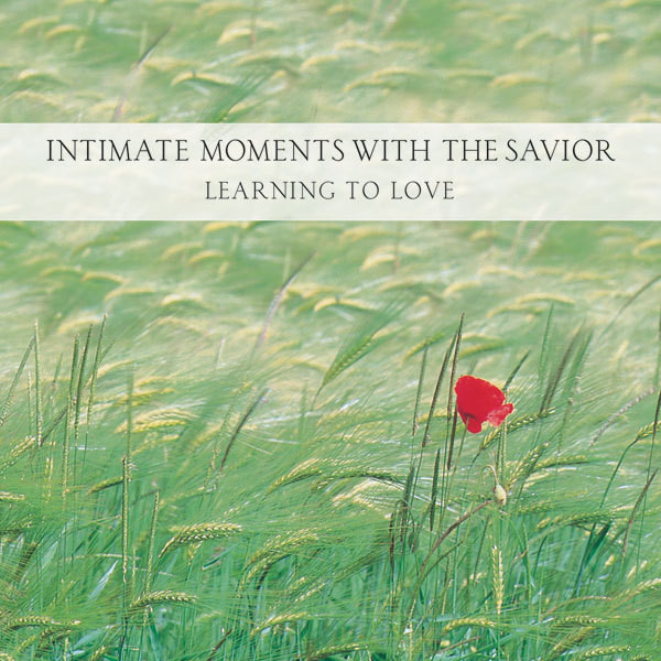 Printable Intimate Moments with the Savior: Learning to Love Audiobook Cover Art