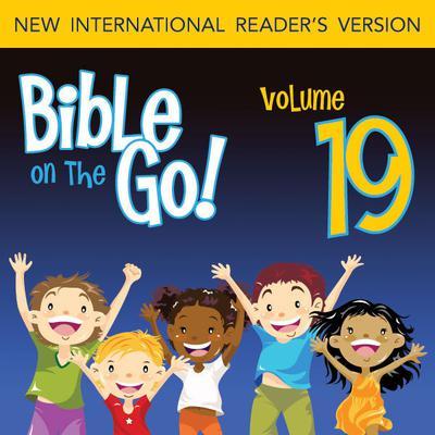 Bible on the Go Vol. 19: The Bad Kings of Israel; The Story of Elijah (1 Kings 14-19, 21; 2 Kings 2) Audiobook, by Zondervan