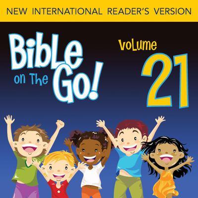 Bible on the Go Vol. 21: Good King Hezekiah (2 Kings 18, 20; 2 Chronicles 29-31) Audiobook, by Zondervan