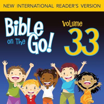 Bible on the Go Vol. 33: Prophets Warnings; Jonah (Hosea 14; Amos 1, 8-9; Jonah 1-3; Micah 6; Nahum 1; Habakkuk 3; Zephaniah 1- Audiobook, by Zondervan