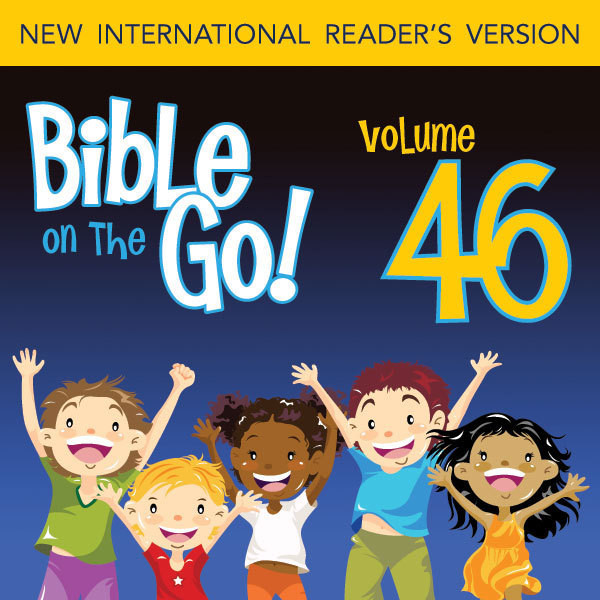 Printable NIrV, Bible on the Go Vol. 46: Paul's Letters to the Corinthians and Galatians (1 Corinthians 12, 13; 2 Corinthians 2, 4, 5; Gal: Paul's Letters to the Corinthians and Galatians (1 Corinthians 12, 13; 2 Corinthians 2, 4, 5; Galatians 5) Audiobook Cover Art