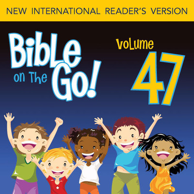 Bible on the Go Vol. 47: More of Pauls Letters (Ephesians 1-2, 6; Philippians 2-3; Colossians 3; 2 Thessalonians 1): More of Paul's Letters Audiobook, by Zondervan