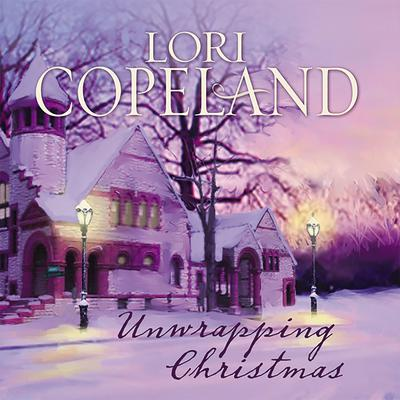 Unwrapping Christmas Audiobook, by Lori Copeland