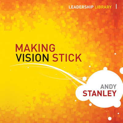 Making Vision Stick Audiobook, by Andy Stanley