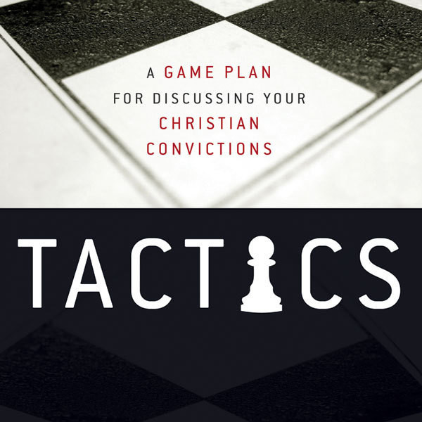 Printable Tactics: A Game Plan for Discussing Your Christian Convictions Audiobook Cover Art