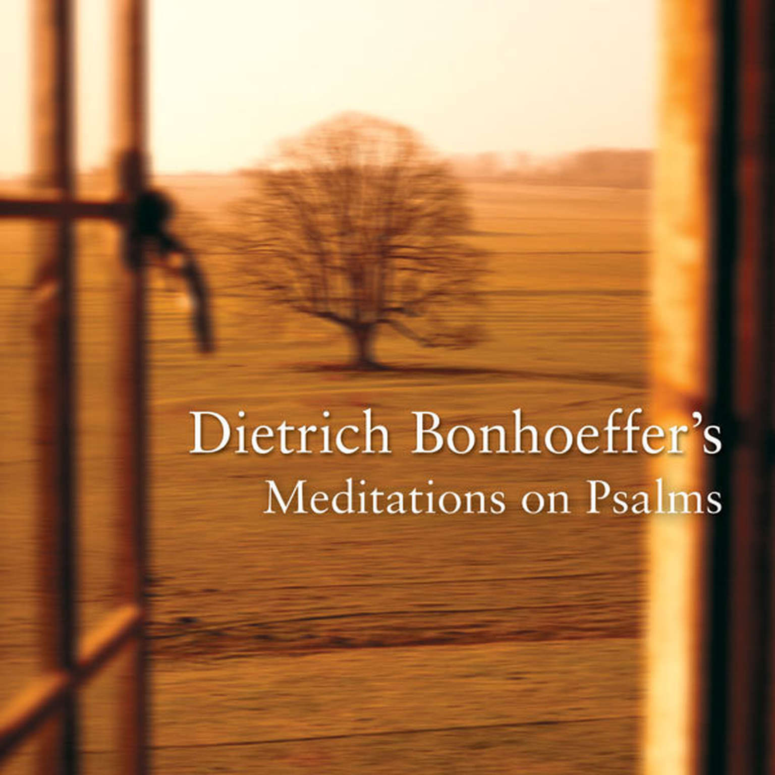 Printable Dietrich Bonhoeffer's Meditations on Psalms Audiobook Cover Art
