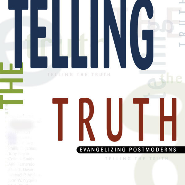 Printable Telling the Truth: Evangelizing Postmoderns Audiobook Cover Art