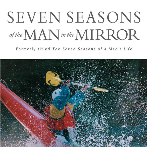 Printable Seven Seasons of the Man in the Mirror: Guidance for Each Major Phase of Your Life Audiobook Cover Art
