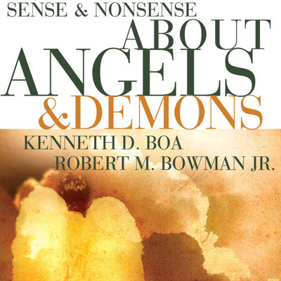 Sense and Nonsense about Angels and Demons Audiobook, by Kenneth D. Boa