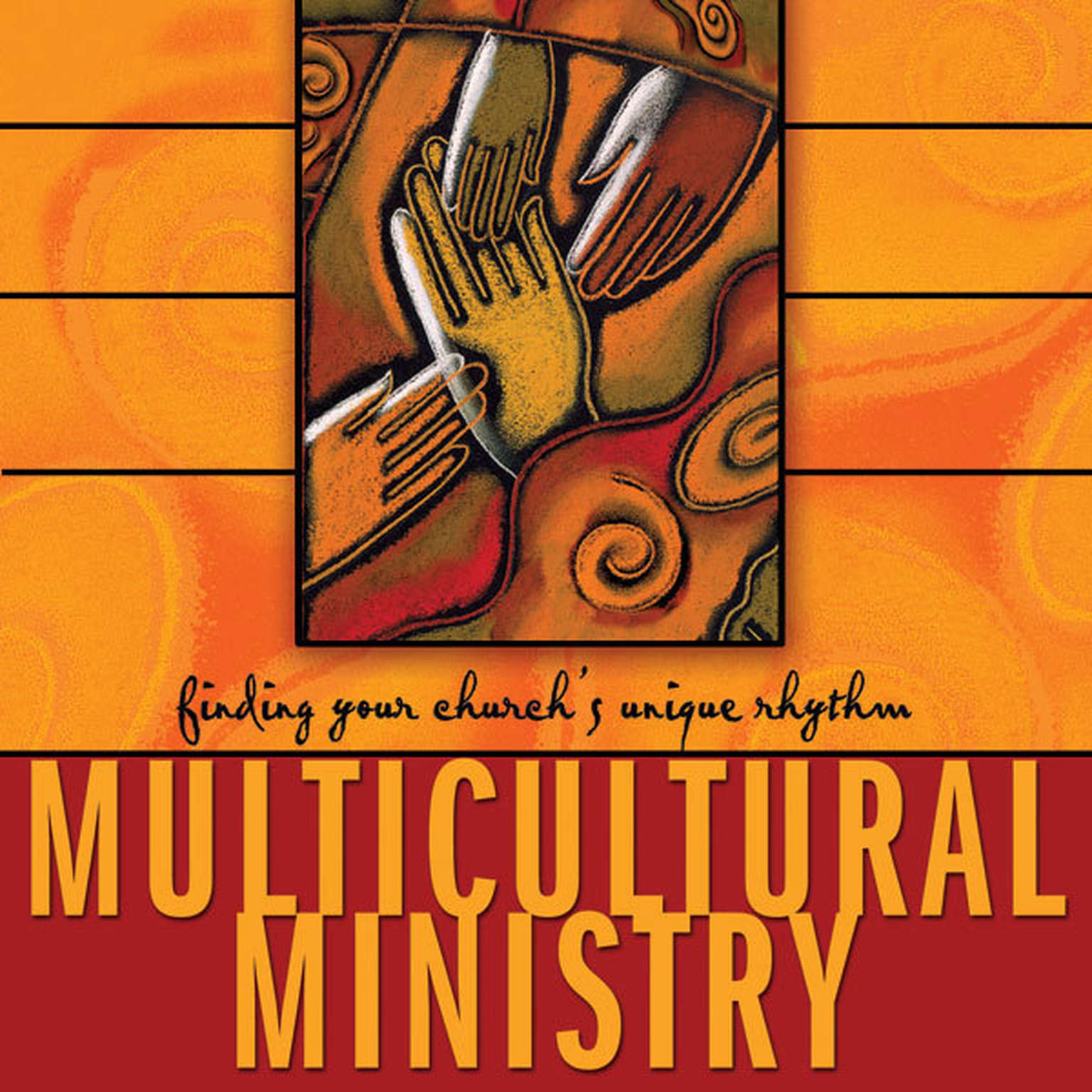 Printable Multicultural Ministry: Finding Your Church's Unique Rhythm Audiobook Cover Art