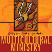 Multicultural Ministry: Finding Your Churchs Unique Rhythm Audiobook, by David A. Anderson