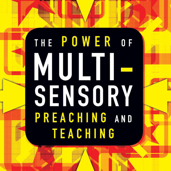Printable The Power of Multisensory Preaching and Teaching: Increase Attention, Comprehension, and Retention Audiobook Cover Art