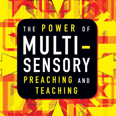The Power of Multisensory Preaching and Teaching: Increase Attention, Comprehension, and Retention Audiobook, by Rick Blackwood
