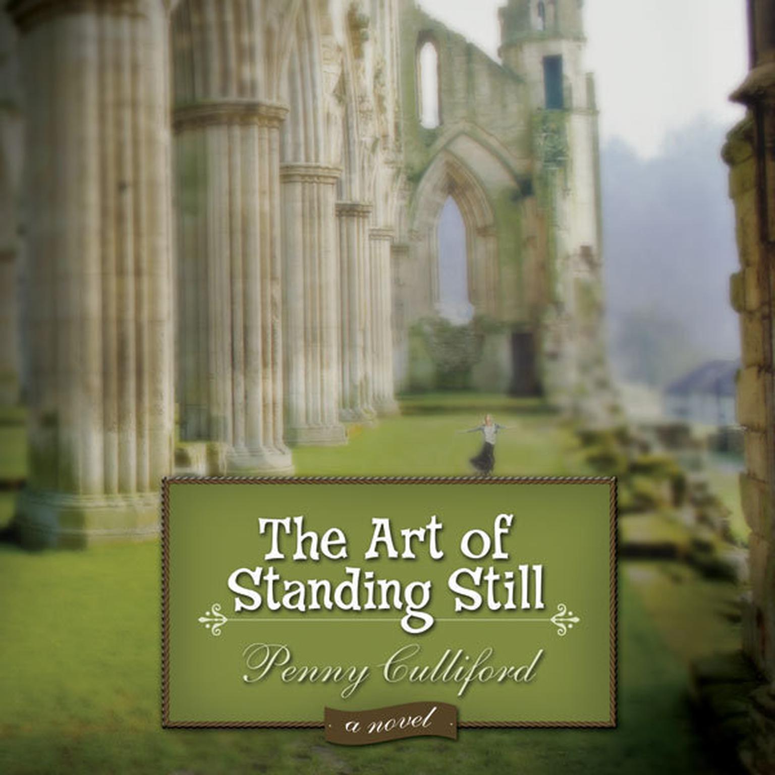 Printable The Art of Standing Still: A Novel Audiobook Cover Art