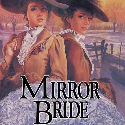 Mirror Bride Audiobook, by Jane Peart