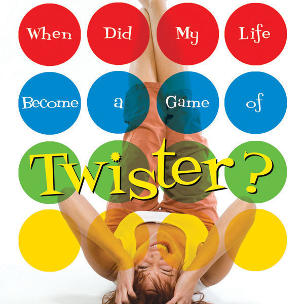 Printable When Did My Life Become a Game of Twister? Audiobook Cover Art