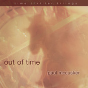 Out of Time Audiobook, by Paul McCusker