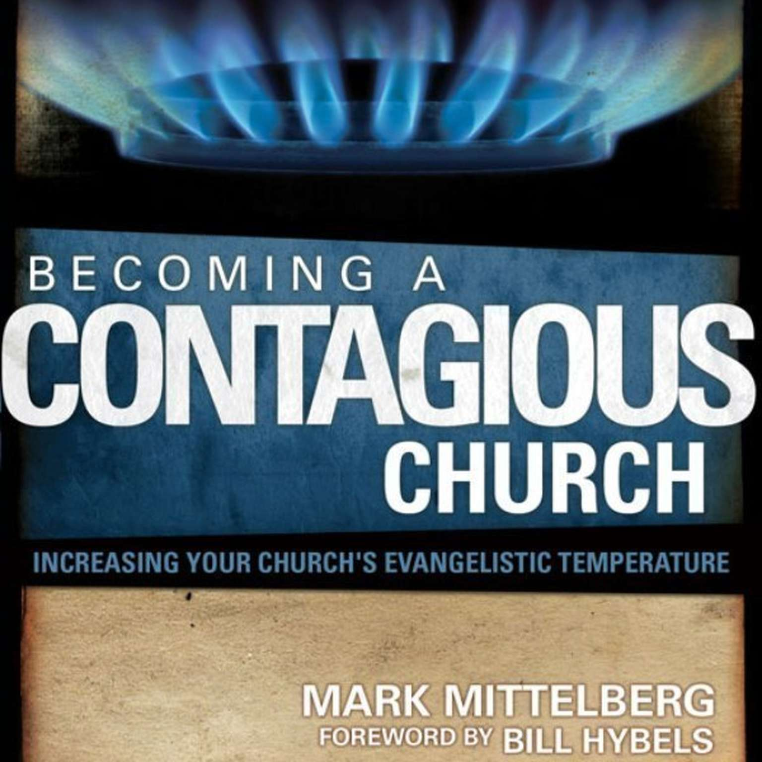Printable Becoming a Contagious Church: Revolutionizing the Way We View and Do Evangelism Audiobook Cover Art