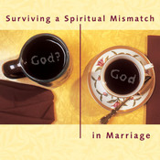 Surviving a Spiritual Mismatch in Marriage, by Lee Strobel, Leslie Strobel