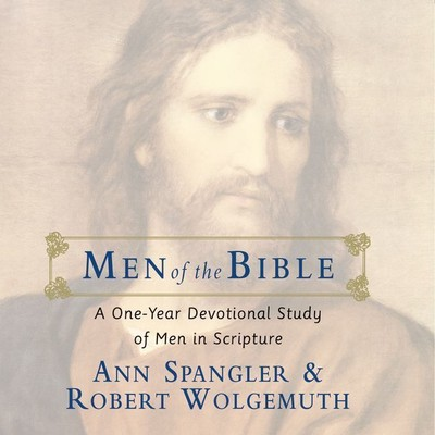 Men of the Bible: A One-Year Devotional Study of Men in Scripture Audiobook, by Ann Spangler