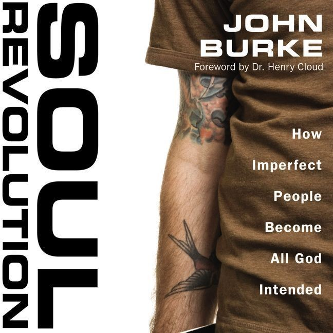 Printable Soul Revolution: How Imperfect People Become All God Intended Audiobook Cover Art