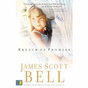 Breach of Promise, by James Scott Bell