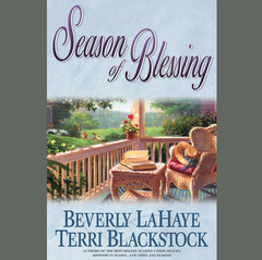 Season of Blessing Audiobook, by Beverly LaHaye, Terri Blackstock