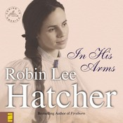 In His Arms Audiobook, by Robin Lee Hatcher