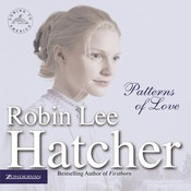 Patterns of Love Audiobook, by Robin Lee Hatcher