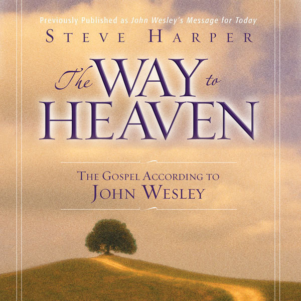 Printable The Way to Heaven: The Gospel According to John Wesley Audiobook Cover Art