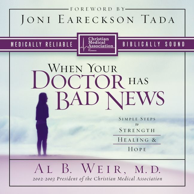 Printable When Your Doctor Has Bad News: Simple Steps to Strength, Healing, and Hope Audiobook Cover Art
