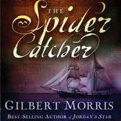 The Spider Catcher Audiobook, by Gilbert Morris